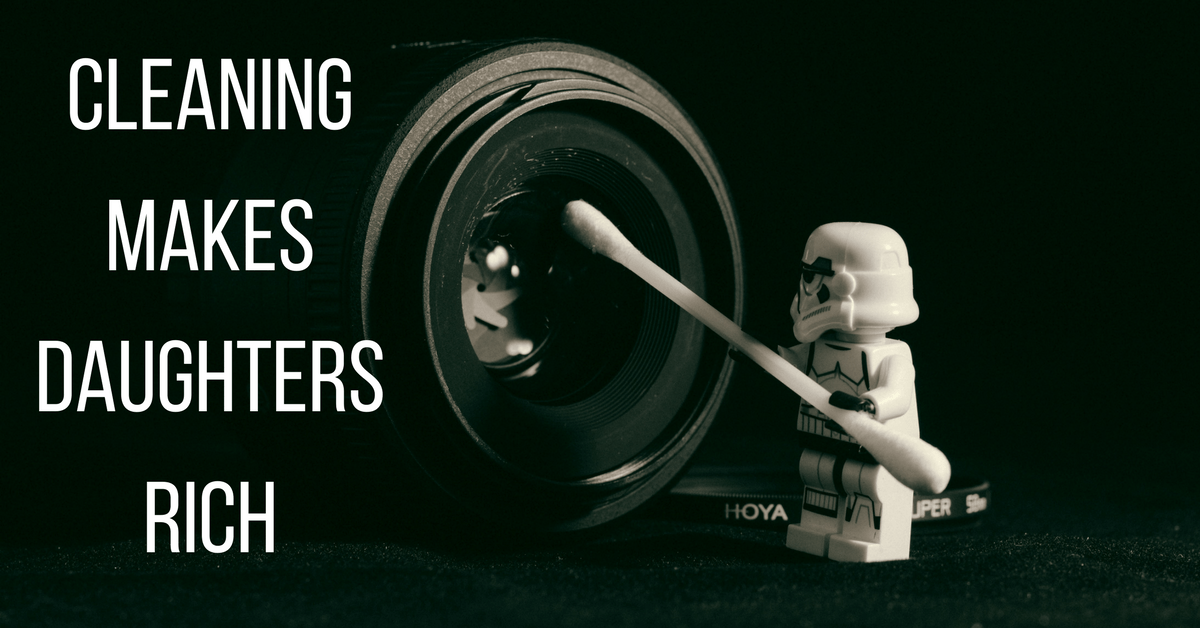 """image of a lego stormtrooper cleaning with text """"cleaning makes daughters rich"""""""