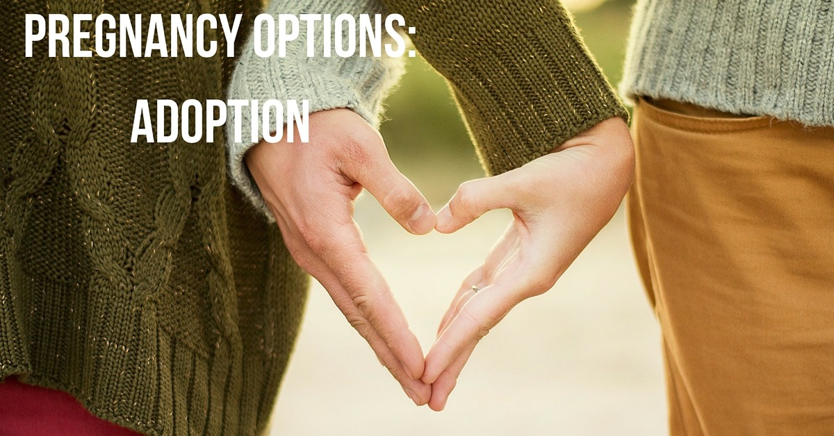 Pregnancy Options: Adoption
