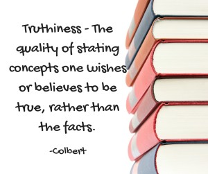 The quality of stating concepts one wishes or believes to be true, rather than the facts.