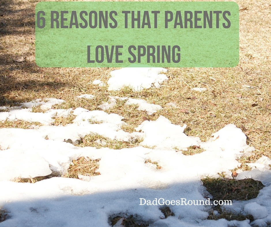 6 Reasons Parents Love Spring