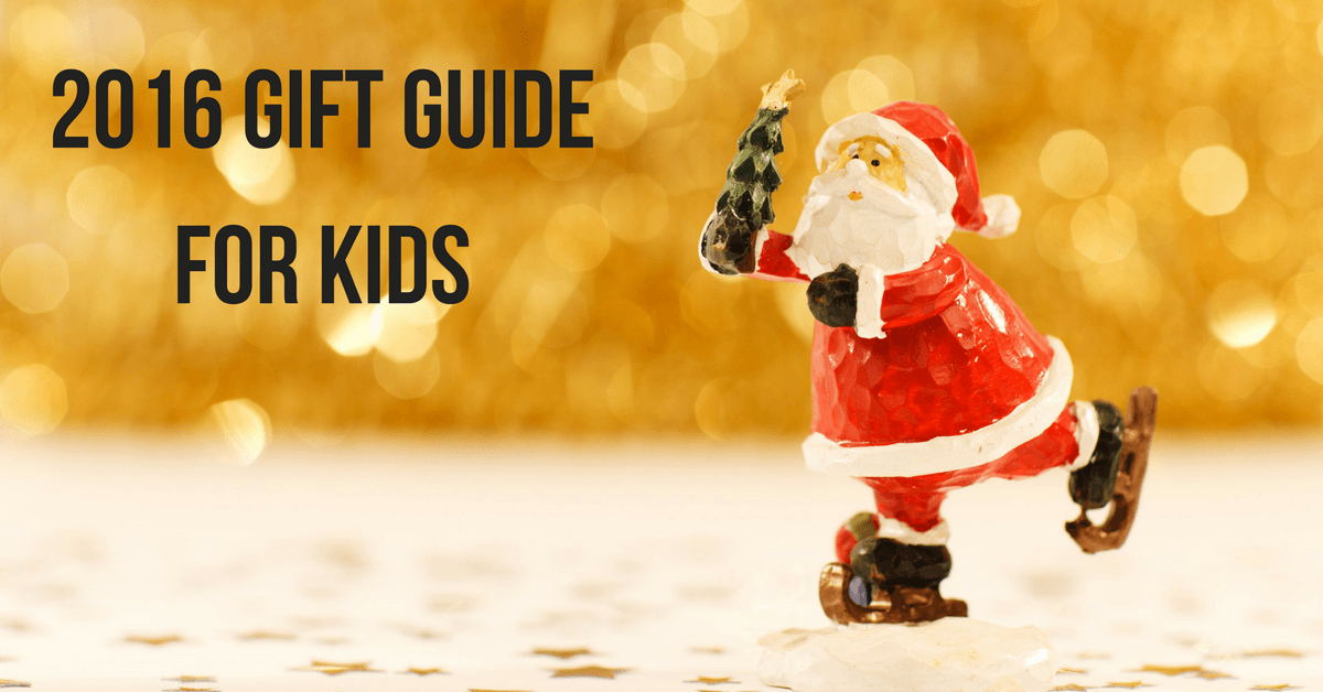 """Image of a toy santa with text """"2016 Gift Guide for Kids"""""""